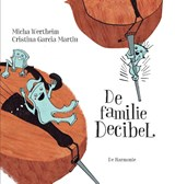 De familie Decibel | Micha Wertheim | 9789463360678