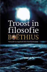 Troost in filosofie | Boëthius |