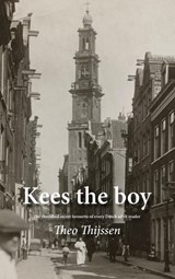 Kees the boy | Thijssen, Theo | 9789463425285