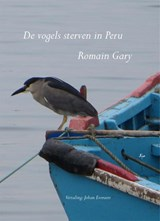 De vogels sterven in Peru | Romain Gary | 9789491034657