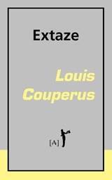 Extaze | Louis Couperus |