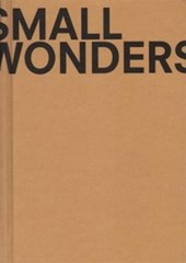 Small Wonders | Frits Scholten | 9789491714931