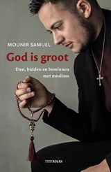 God is groot | Mounir Samuel | 9789491921483