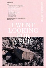 I went looking for a ship | Natascha Libbert | 9789492051387