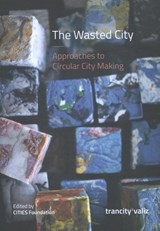 The Wasted City | Miazzo, Francesca | 9789492095312