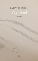 Veenland | Daisy Johnson | 9789492313560