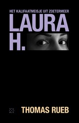 Laura H. | Thomas Rueb | 9789492478849