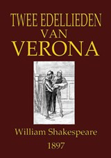 Twee edellieden van Verona | William Shakespeare |
