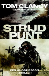 Strijdpunt | Tom Clancy ; Peter Telep | 9789021020532