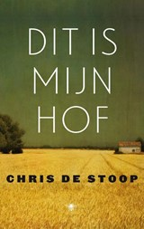 Dit is mijn hof | Chris de Stoop | 9789023493211