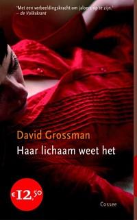 Haar lichaam weet het   David Grossman  