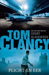Tom Clancy Plicht en eer | Grant Blackwood | 9789400509146