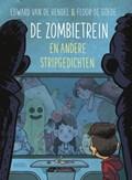 De zombietrein | Edward van de Vendel (griffels 2018) KINDERBOEKENWEEK
