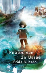 Piraten van de IJszee | Frida Nilsson | 9789045121765