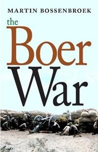 The Boer War   Martin Bossenbroek  