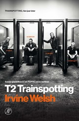 T2 Trainspotting | Irvine Welsh | 9789029512046