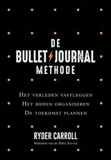 De Bullet Journal Methode | Ryder Carroll | 9789044977509