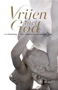Vrijen met God | Jacob Slavenburg |