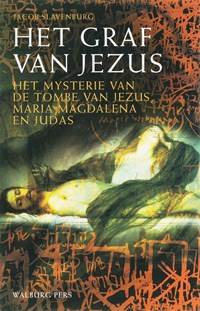 Het graf van Jezus | Jacob Slavenburg |