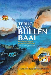 Terug naar Bullenbaai   Jeannette Turpijn-van Duinen  