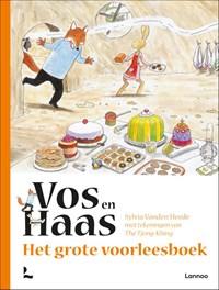 Het grote voorleesboek van Vos en Haas   Sylvia Vanden Heede  