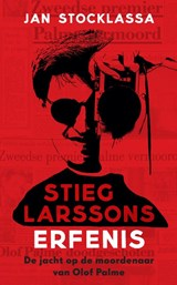 Stieg Larssons erfenis | Jan Stocklassa | 9789044353938
