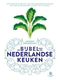 De bijbel van de Nederlandse keuken | Janneke Vreugdenhil |