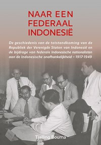 Naar een federaal Indonesië | Tjalling Bouma |