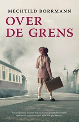 Over de grens | Mechtild Borrmann |