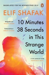 10 minutes 38 seconds in this strange world | Elif Shafak |