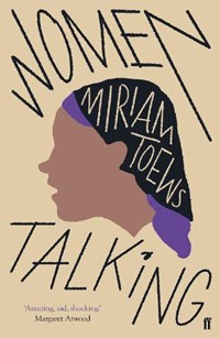 Women talking | Miriam Toews |
