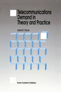 Telecommunications Demand in Theory and Practice | L.D. Taylor |