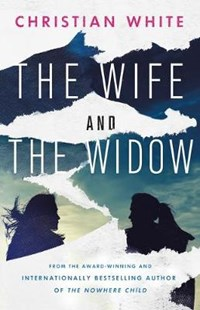 Wife and the widow   Christian White  