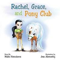 Rachel  Grace  and Pony Club | Maiko Natsukawa |