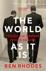 The World As It Is | Ben Rhodes |