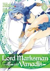 Lord Marksman and Vanadis Vol. 9 | Tsukasa Kawaguchi |