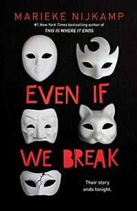 Even if we break | Marieke Nijkamp |