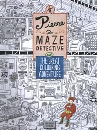 Pierre the Maze Detective and The Great Colouring Adventure   Hiro Kamigaki  