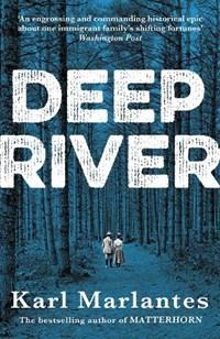 Deep river | Karl Marlantes |
