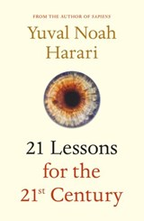 21 lessons for the 21st century | yuval noah harari |