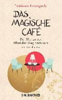 Das magische Café | Kawaguchi, Toshikazu ; Thiele, Sabine |
