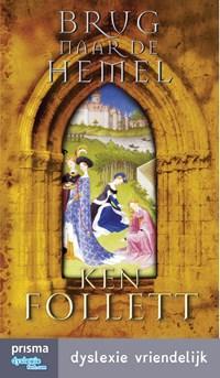 Brug naar de hemel | Ken Follett |