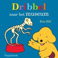 Dribbel naar het museum   Eric Hill  