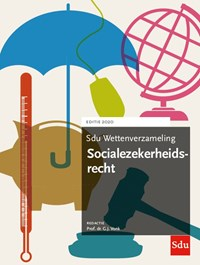Sdu Wettenverzameling Socialezekerheidsrecht 2020 | G.J. Vonk |