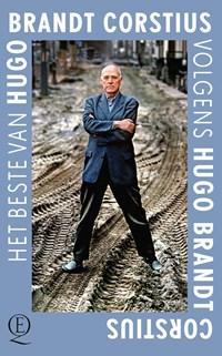 Het beste van Hugo Brandt Corstius volgens Hugo Brandt Corstius   Hugo Brandt Corstius  