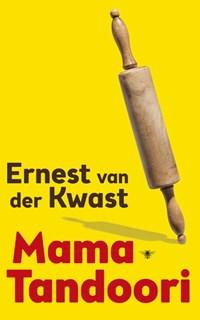 Mama Tandoori   Ernest van der Kwast  