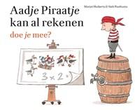 Aadje Piraatje kan al rekenen | Marjet Huiberts |
