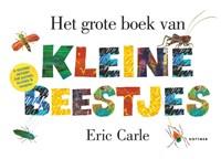 Het grote boek van kleine beestjes   Eric Carle  