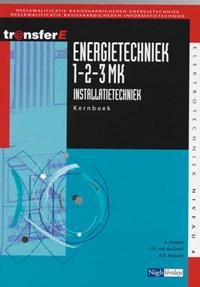 Energietechniek 1-2-3MK installatietechniek Kernboek | A. Fortuin ; L.D. van de Graaf ; B.A. Korsmit |
