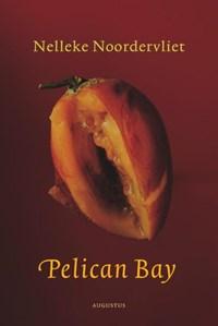 Pelican bay | Nelleke Noordervliet |